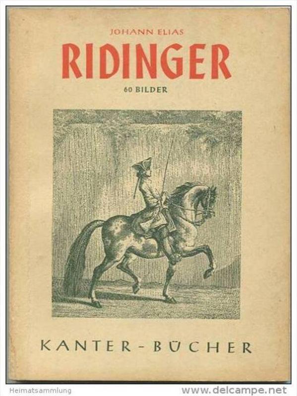 Johann Elias Ridinger 1941 - 60 Bilder mit einleitendem Text von Mathias Göritz - Kanter-Verlag Königsberg - 11,5cm x 16
