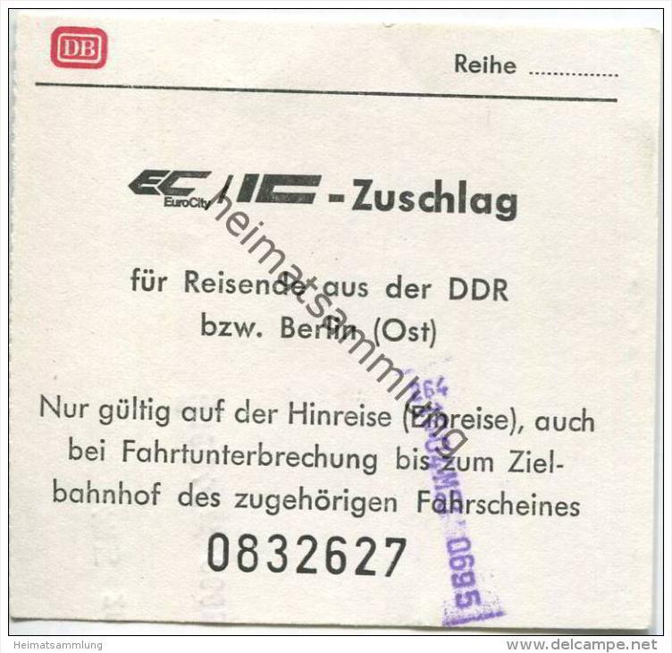 Deutschland - EC/IC Zuschlag - für Reisende aus der DDR bzw. Berlin (Ost) - Nur gültig auf der Hinreise (Einreise)
