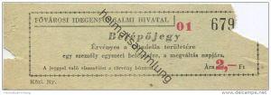Ungarn - Fovarosi Idegenforgalmi Hivatal - Belepojegy - Ervenyes a Citadella területere - Ticket Eintrittskarte