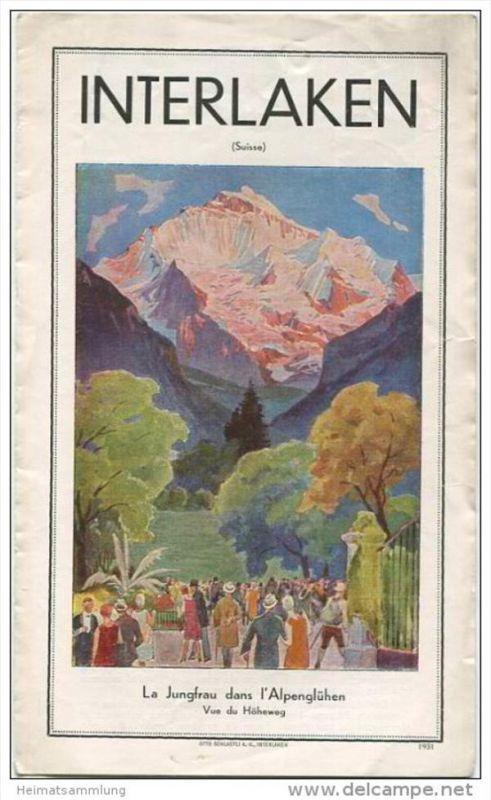 Schweiz - Interlaken 1931 - Faltblatt mit 7 Abbildungen - in französischer Sprache - Druck Otto Schlaefli AG Interlaken