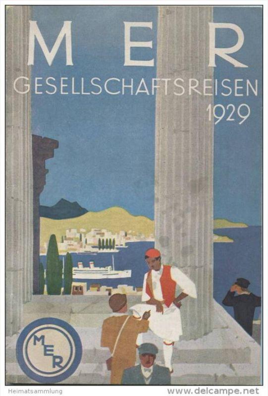 MER Mitteleuropäisches Reisebüro - Reisekatalog 1929 - Ägypten bis Ungarn - 114 Seiten mit vielen Abbildungen