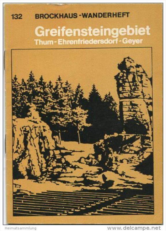 Brockhaus-Wanderheft - Greifensteingebiet Thum Ehrenfriedersdorf 1973 - 58 Seiten mit 4 Abbildungen und 2 Karten - Heft