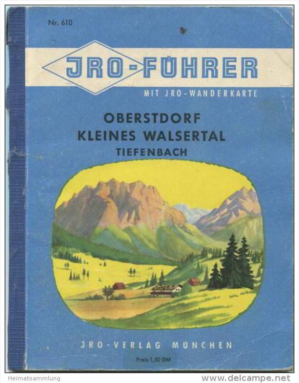 JRO-Führer mit Wanderkarte - Oberstdorf - kleines Walsertal - Tiefenbach - 64 Seiten mit 12 Abbildungen