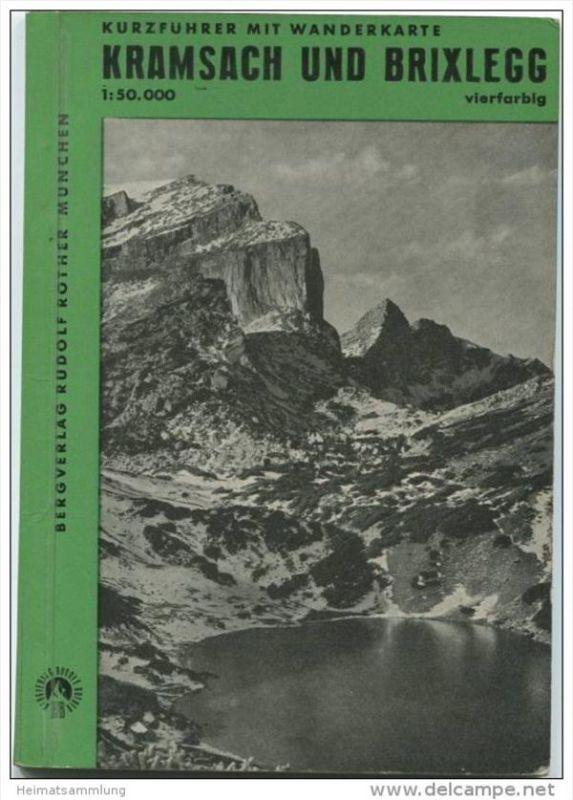 Kramsach und Brixlegg mit Umgebung 1961 - Kurzführer mit Wanderkarte - Bergverlag Rudolf Rother München