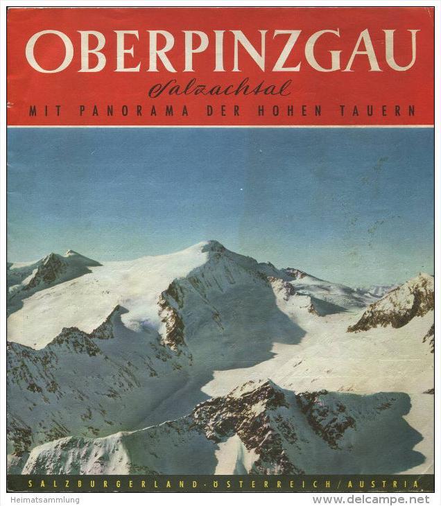 Oberpinzgau 60er Jahre - 16 Seiten mit 29 Abbildungen und einer Reliefkarte über 4 Seiten H. Oberschneider