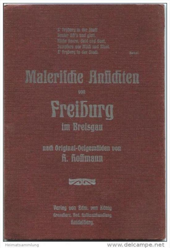 Freiburg im Breisgau - Malerische Ansichten nach Original-Oelgemälden von H. Hoffmann - 12 Bilder