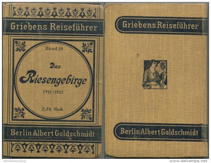 Das Riesengebirge Iser- und Lausitzer Gebirge nebst Glatzer und Waldenburger Gebirge - 22. Auflage 1911 / 1912