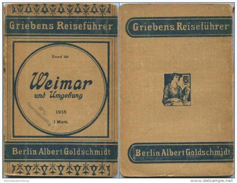 Weimar und Umgebung - 4. Auflage 1918 - 61 Seiten plus Werbung - Mit zwei Karten