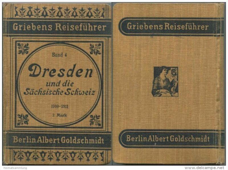 Dresden und die Sächsische Schweiz - 25. Auflage 1910 / 1911 - 246 Seiten plus Werbung