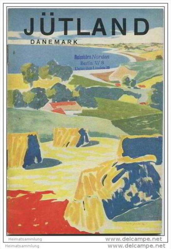 Dänemark - Jütland 40er Jahre - 48 Seiten mit 38 Abbildungen - Ortsbeschreibungen von Aabenraa bis Viborg