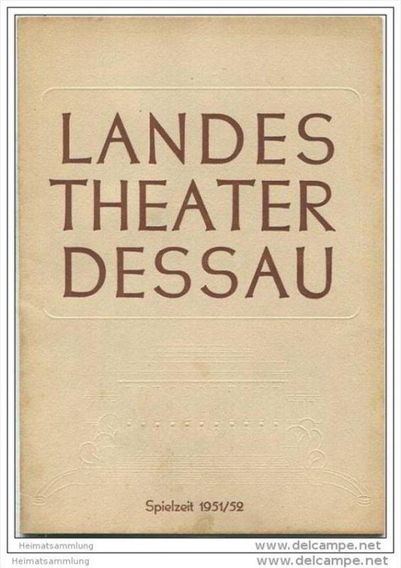 Landestheater Dessau - Spielzeit 1951/52 Nummer 4 - Frau Luna von Paul Lincke - Anneliese Schmid-Dressel - Helmut Grell