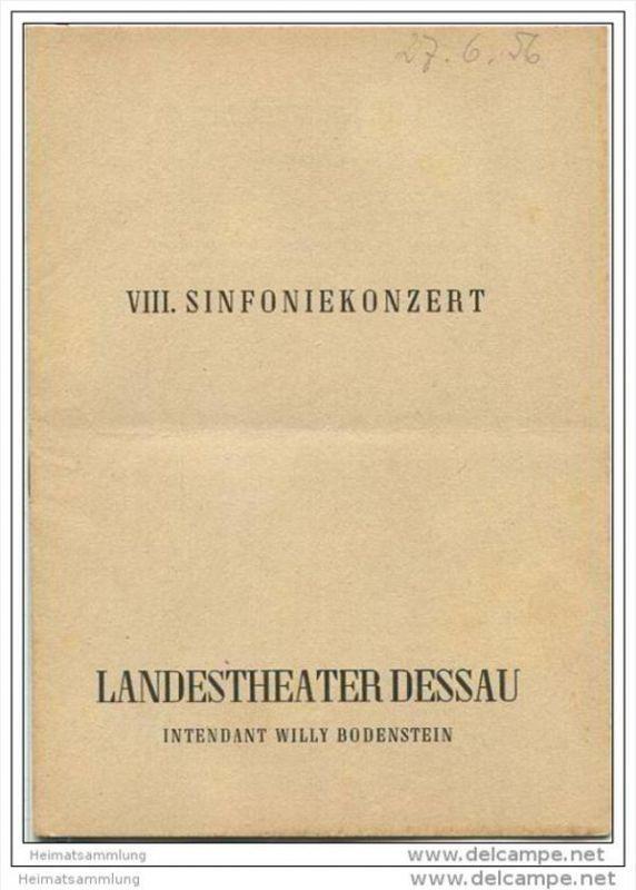 Landestheater Dessau - Spielzeit 1955/56 Nummer 31 - VIII. Sinfoniekonzert - Irene Fork-Pröckl - Kurt Driesch