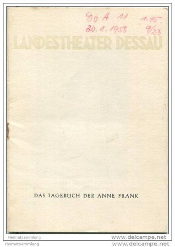 Landestheater Dessau - Spielzeit 1957/58 Nummer 5 - Das Tagebuch der Anne Frank von Frances Goodrich und Albert Hackett
