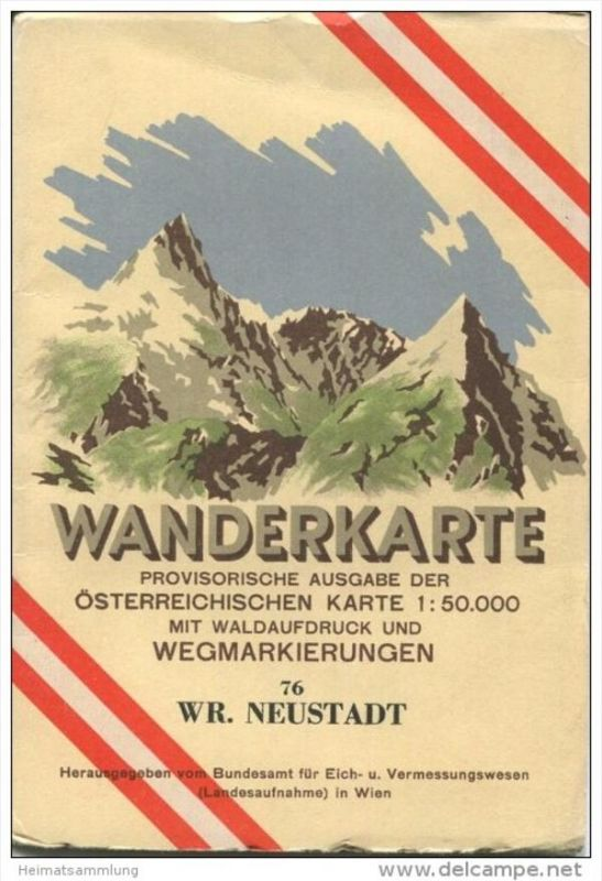 76 Wiener Neustadt 1952 - Wanderkarte mit Umschlag - Provisorische Ausgabe der Österreichischen Karte 1:50.000 - Herausg