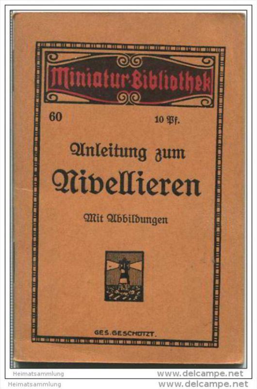 Miniatur-Bibliothek Nr. 60 - Anleitung zum Nivellieren - 8cm x 12cm - 48 Seiten