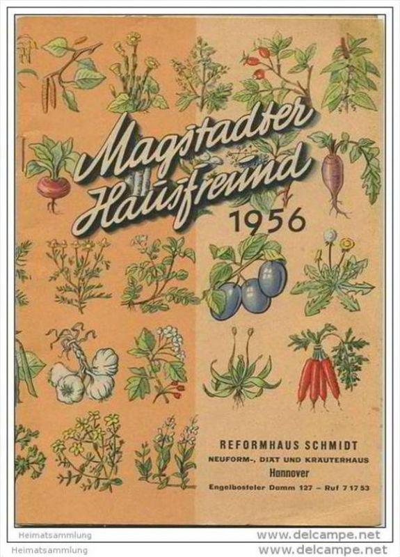 Magstadter Hausfreund - Reformhaus Schmidt Hannover - Herausgeber Walther Schoenenberger Pflanzensaftwerk Magstadt