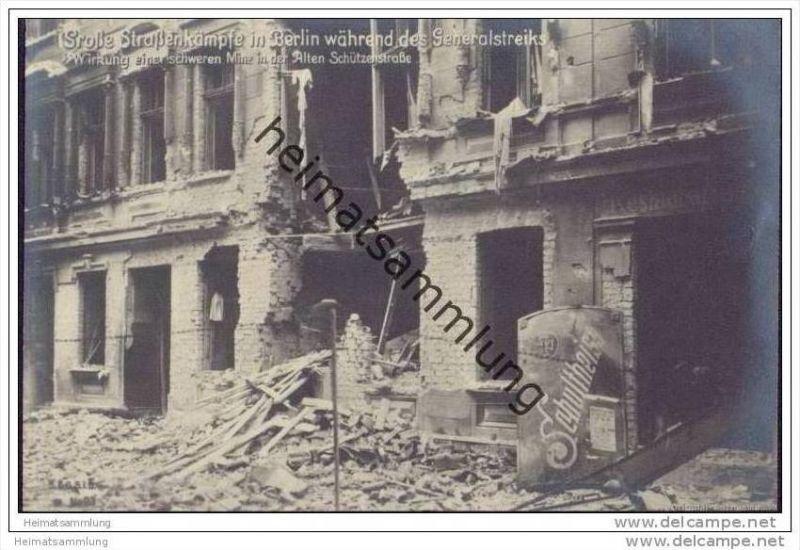 Berlin während des Generalstreiks - Wirkung einer schweren Mine in der Alten Schützenstrasse