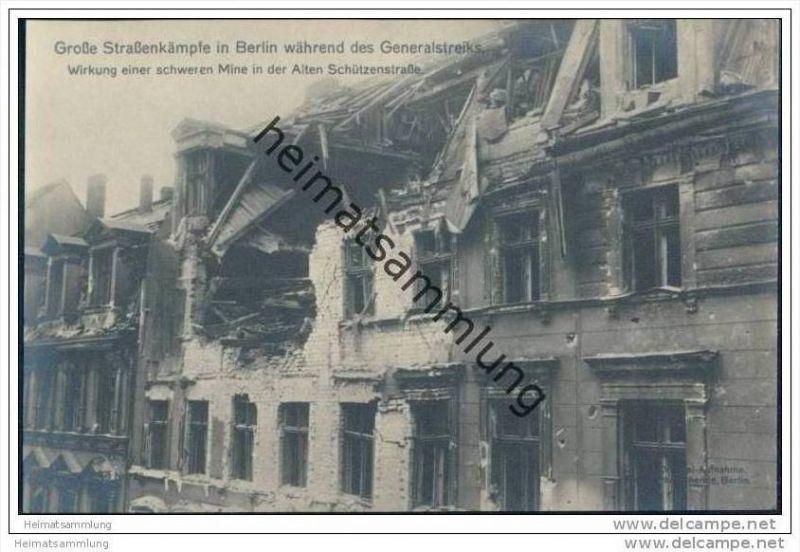 Grosse Strassenkämpfe in Berlin während des Generalstreiks - Wirkung einer schweren Mine in der alten Schützenstrasse