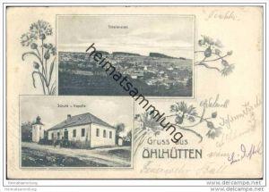 Gruss aus Öhlhütten - Deutsch Brodek - Sudeten - Schule - Totalansicht