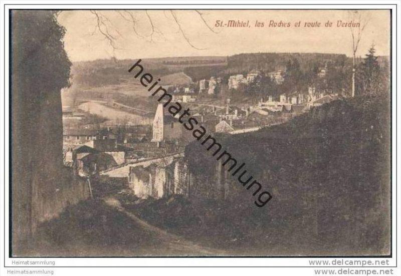 St. Mihiel les Roches et route de Verdun - Feldpost