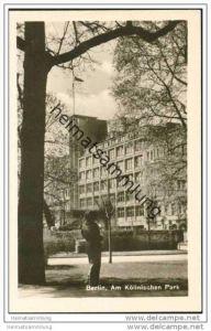Berlin-Mitte - Am Köllnischen Park - Foto-AK 50er Jahre