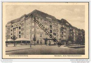 Berlin - Reichsstrasse Ecke Reichskanzlerplatz