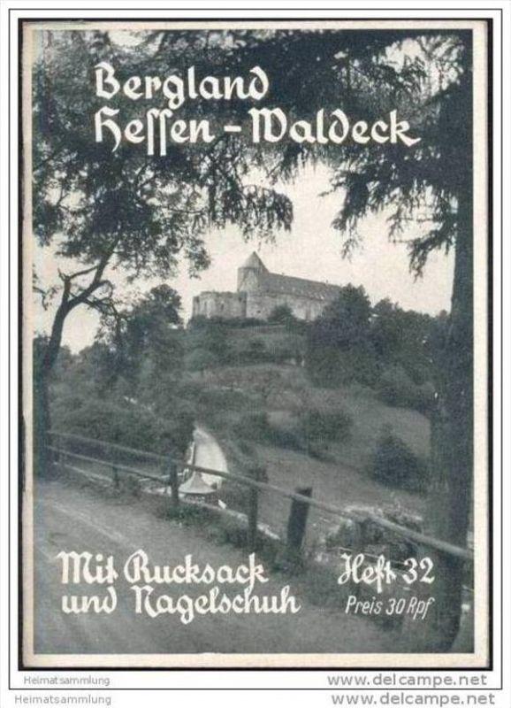 Mit Rucksack und Nagelschuh Heft 32 - Bergland - Hessen-Waldeck 1934