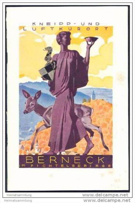 Berneck im Fichtelgebirge 1932 - 40 Seiten mit 28 Abbildungen