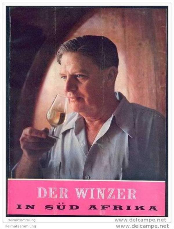 Der Winzer in Süd Afrika 1958 - 46 Seiten mit 37 Abbildungen - Herausgeber KWV Paarl 0