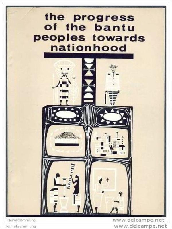 The progress of the Bantu peoples towards nationhood ca. 1960 - 144 Seiten mit unzähligen Abbildungen 0