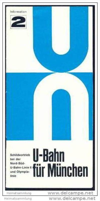 U-Bahn für München 1967 - Information 2 - Schildvortrieb bei der Nord-Süd-U-Bahn-Linie 6 und Olympialinie