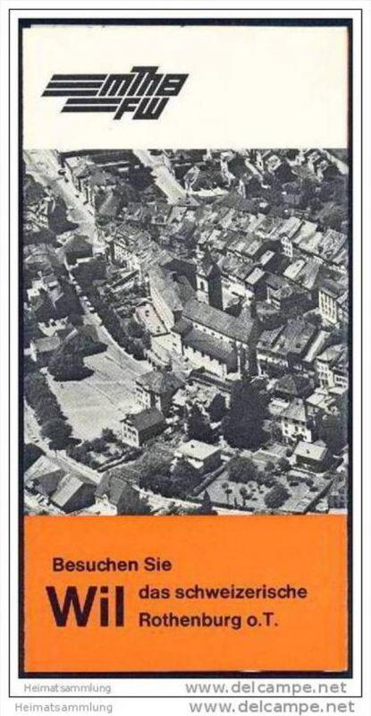 Wil das schweizerische Rothenburg 1969 - Faltblatt mit 4 Abbildungen - Herausgeber Reisedienst MThB/FW 0