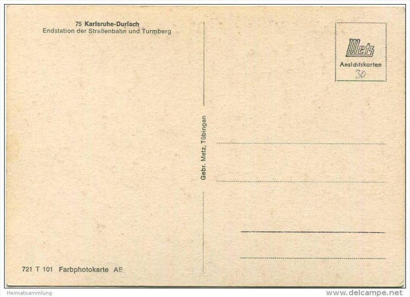 Karlsruhe - Durlach - Endstation der Strassenbahn und Turmberg - AK Grossformat - Verlag Gebr. Metz Tübingen 1