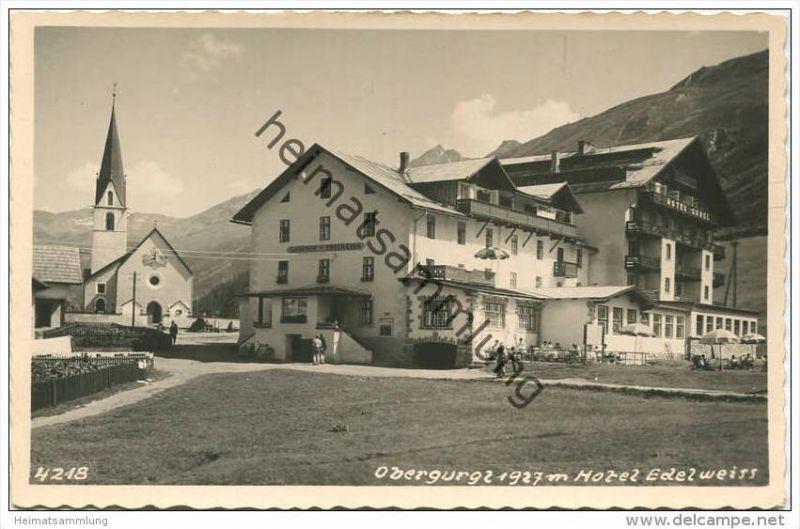 Obergurgl - Hotel Gurgl - Gasthof Edelweiss - Foto-AK - Verlag Much Heiss' Nachf.  Innsbruck 40er Jahre 0