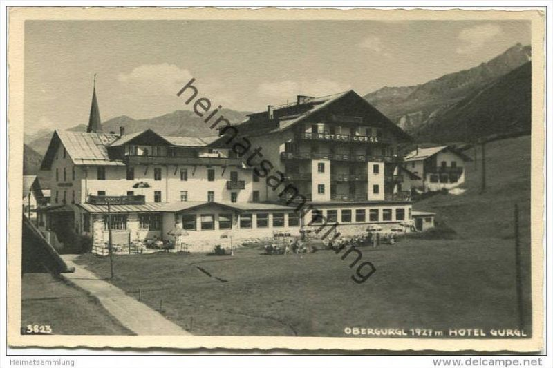 Obergurgl - Hotel Gurgl - Foto-AK - Verlag Much Heiss' Nachf. Innsbruck 40er Jahre 0