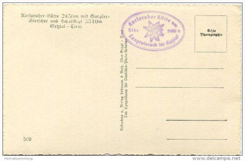Karlsruher Hütte mit Gurgler-Gletscher und Schalfkogl - Foto-AK - Verlag Lohmann & Aretz Ober-Gurgl 40er Jahre 1