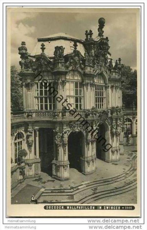 Dresden - Zwinger - Wallpavillon - Foto-AK 0