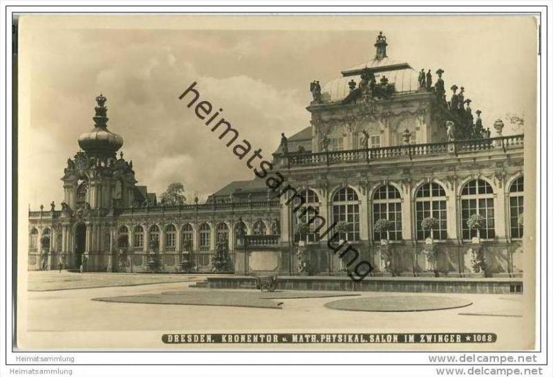 Dresden - Zwinger - Kronentor - Math. Physikal. Salon - Foto-AK 0