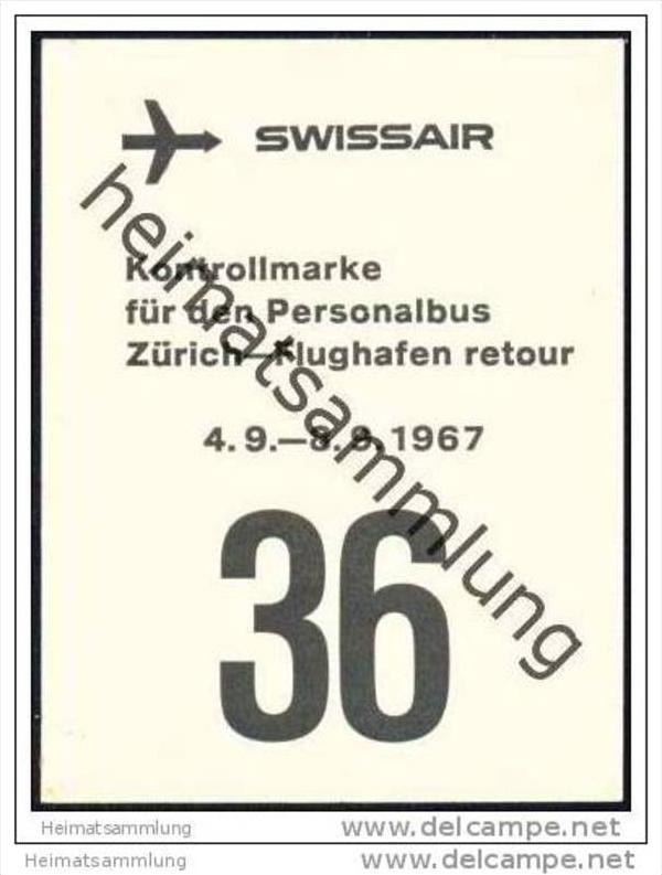 Swissair - Kontrollmarke für den Personalbus Zürich-Flughafen retour 1967 0
