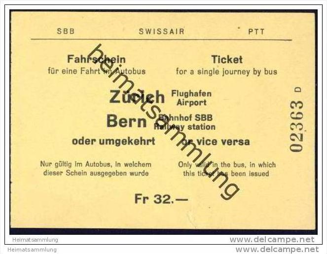 SBB Swissair PTT - Fahrschein für eine Fahrt im Autobus Zürich Flughafen - Bern Bahnhof SBB oder umgekehrt
