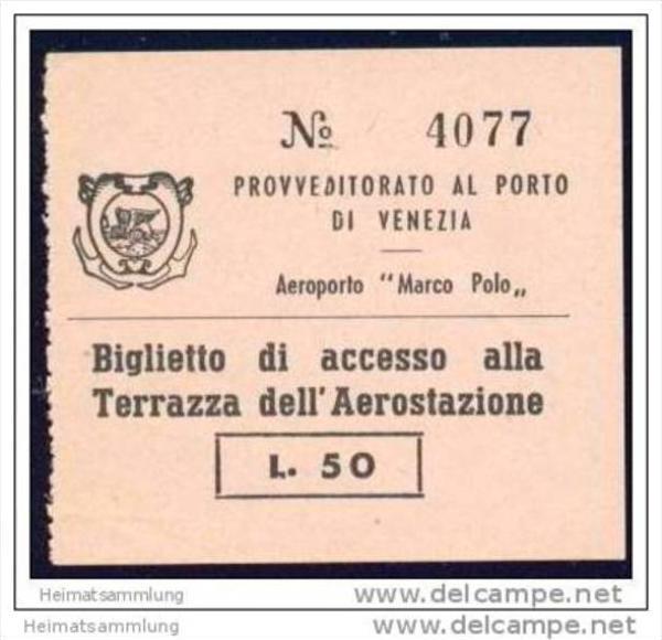 Aeroporto Marco Polo - Provveditorato al Porto de Venezia - Biglietto di accesso alla Terrazza del' Aerostazione 0