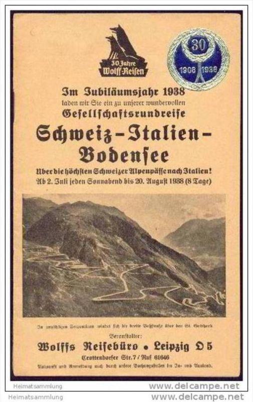 Wolffs Reisebüro Leipzig 1938 - Gesellschaftsrundreise Schweiz Italien Bodensee - 16 Seiten mit 9 Abbildungen