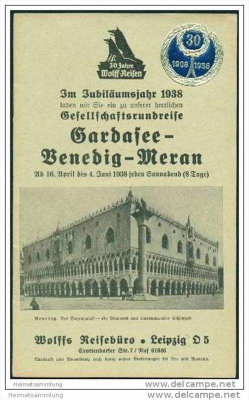 Wolffs Reisebüro Leipzig 1938 - Gesellschaftsrundreise Gardasee Venedig Meran - 16 Seiten mit 9 Abbildungen 0