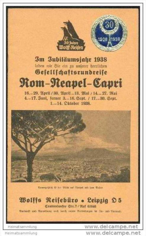 Wolffs Reisebüro Leipzig 1938 - Gesellschaftsrundreise Rom Neapel Capri - 16 Seiten mit 7 Abbildungen
