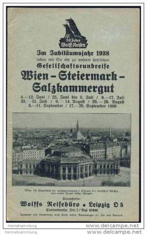 Wolffs Reisebüro Leipzig 1938 - Gesellschaftsrundreise Wien Steiermark Salzkammergut - 16 Seiten mit 8 Abbildungen