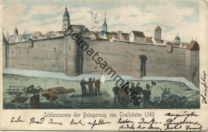 Crailsheim - Schlussscene der Belagerung von Crailsheim 1380 - Verlag Eduard Rollwagen Crailsheim gel. 0