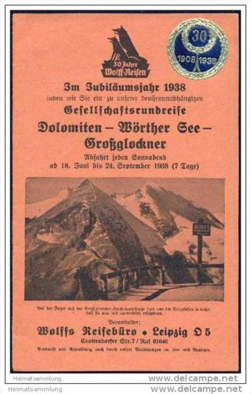 Wolffs Reisebüro Leipzig 1938 - Gesellschaftsrundreise Dolomiten Wörther See Grossglockner - 16 Seiten mit 7 Abbildungen