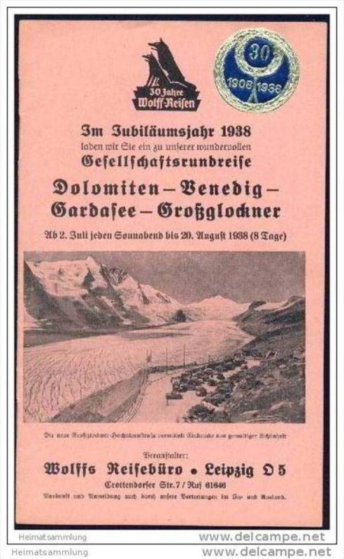 Wolffs Reisebüro Leipzig 1938 - Gesellschaftsrundreise Dolomiten Venedig Gardasee Grossglockner - 16 Seiten