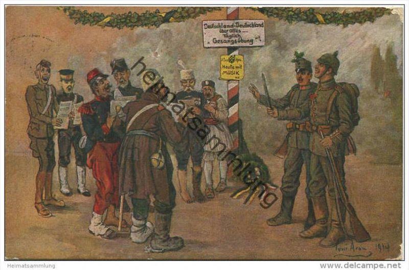 Deutschland Deutschland über alles... - Täglich Gesangsübung - signiert Toni Arom - Feldpost gel. 1916