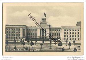 Berlin-Mitte - Botschaftsgebäude der UdSSR - Russland - Verlag Photochemie Berlin 50er Jahre